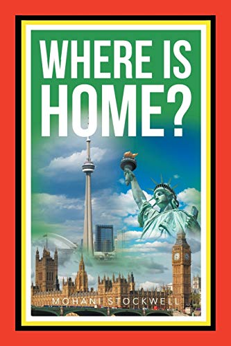 9781682139813: Where Is Home?