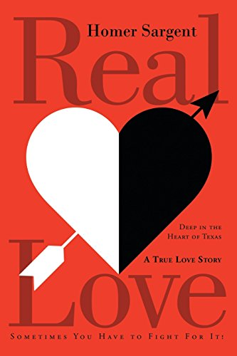 9781682139998: Real Love: Deep in the Heart of Texas, A True Love Story