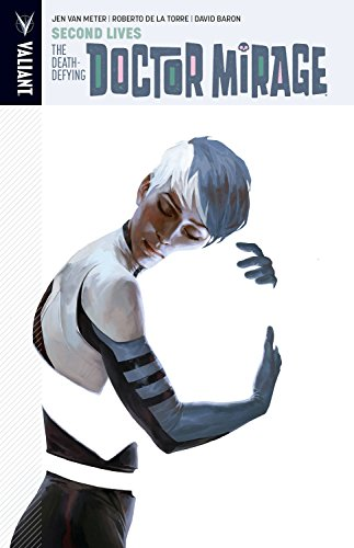The Death-Defying Dr. Mirage Volume 2: Second: Meter, Jen Van