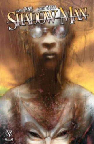 9781682151358: Shadowman by Garth Ennis & Ashley Wood
