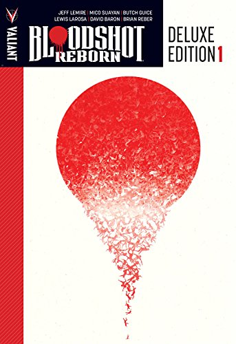 9781682151556: Bloodshot Reborn Deluxe Edition Book 1