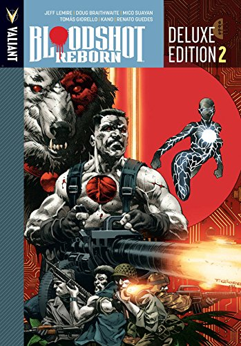 9781682152270: Bloodshot Reborn Deluxe Edition Book 2