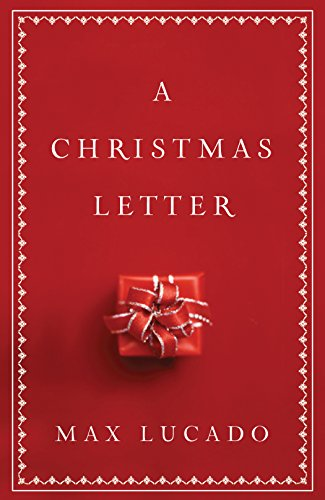 A Christmas Letter (Pack of 25): Max Lucado