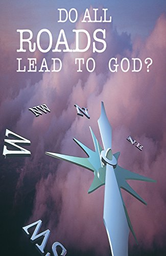 9781682160459: Do All Roads Lead to God? (Pack of 25) (American Tract Society)