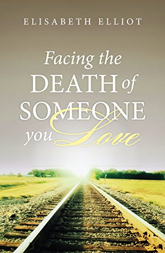 9781682160565: Facing the Death of Someone You Love (Pack of 25) (Proclaiming the Gospel)