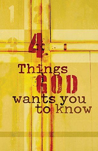 9781682160626: Four Things God Wants You to Know (Pack of 25) (Proclaiming the Gospel)