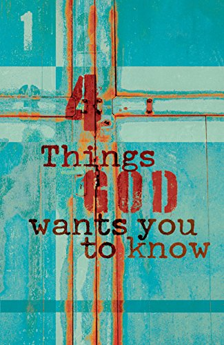 9781682160633: Four Things God Wants You to Know (Pack of 25) (Proclaiming the Gospel)
