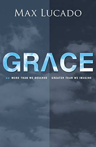 Grace (Pack of 25): Max Lucado
