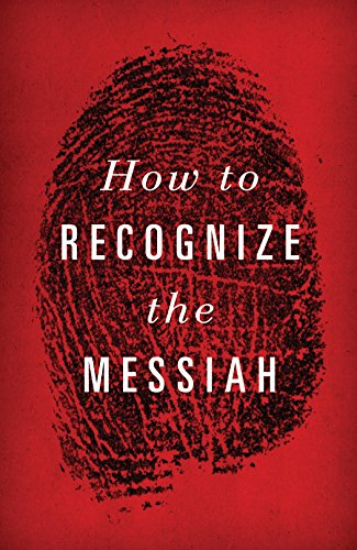 9781682161296: How to Recognize the Messiah (Pack of 25)
