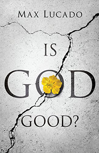 9781682161388: Is God Good? (Pack of 25) (Proclaiming the Gospel)