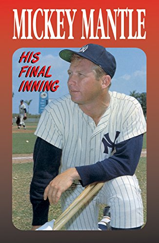 9781682161715: Mickey Mantle (Pack of 25): His Final Inning (American Tract Society)