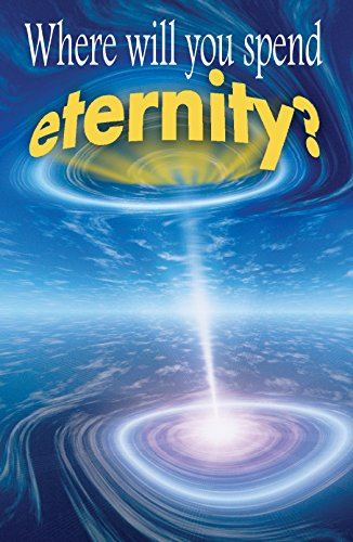 9781682162668: Where Will You Spend Eternity? (Pack of 25) (American Tract Society)