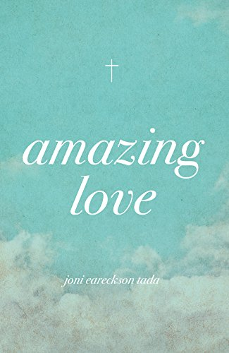Amazing Love (Pack of 25): Joni Eareckson Tada