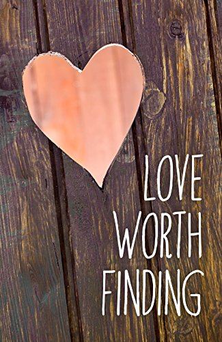 9781682162989: Love Worth Finding (Pack of 25)