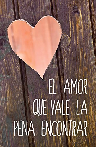 9781682162996: Love Worth Finding (Spanish, Pack of 25)