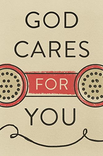 God Cares for You (Pack of 25): Charles Swindoll