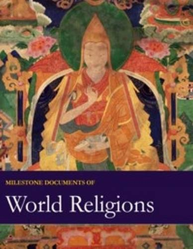9781682171714: Milestone Documents of World Religions: Print Purchase Includes Free Online Access