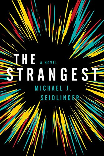 9781682190005: The Strangest