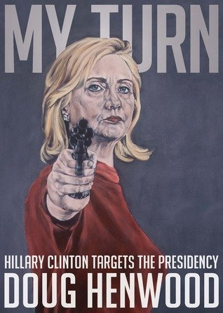 9781682190326: My Turn: Hillary Clinton Targets the Presidency