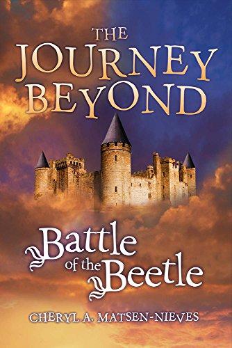 Battle of the Beetle (Journey Beyond): Cheryl Matsen-Nieves
