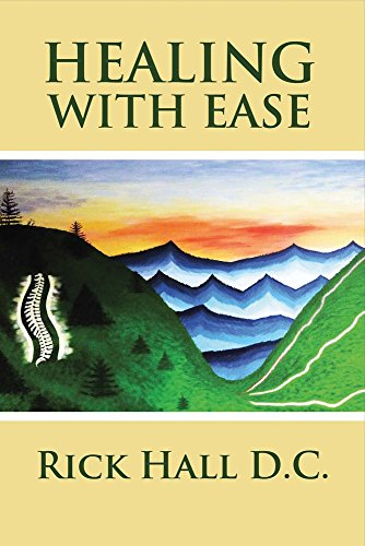 Healing With Ease: Hall, Rick
