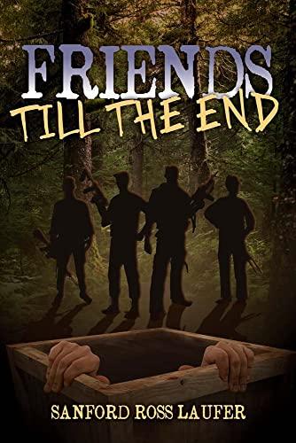 Friend's Till the End: Sanford Laufer
