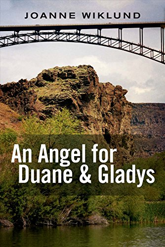 9781682221136: An Angel For Duane & Gladys