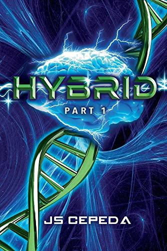 Hybrid Part 1: Js Cepeda