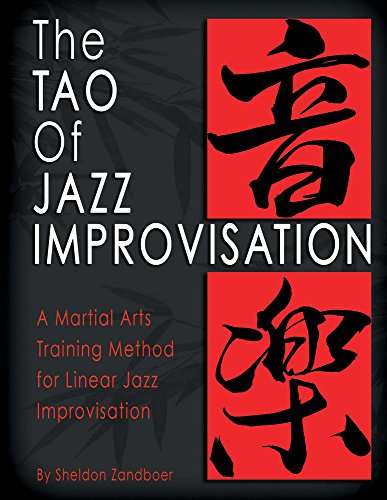9781682222980: The Tao Of Jazz Improvisation: A Martial Arts Training Method For Jazz Improvisation