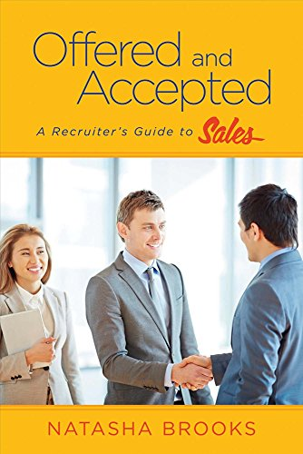 9781682223284: Offered and Accepted: A Recruiter's Guide to Sales