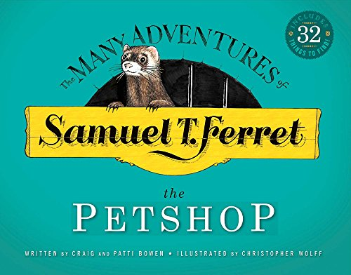 9781682223796: Samuel T. Ferret: The Petshop (Many Adventures of Samuel T. Ferret)
