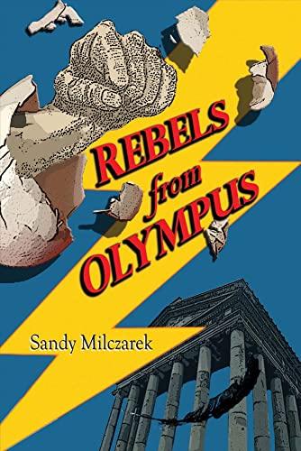 9781682223871: Rebels from Olympus (The Rebels Duet)