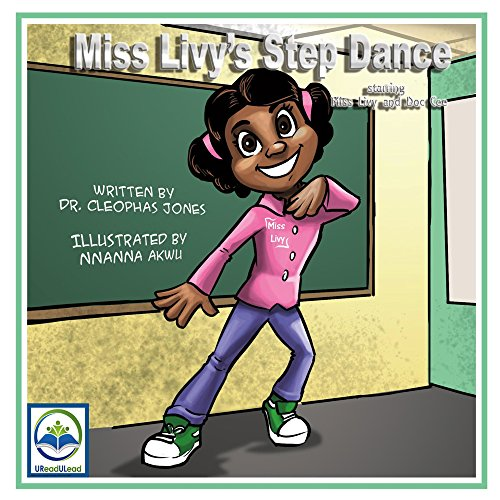 9781682225073: Miss Livy's Step Dance: Starring Miss Livy and Doc Cee