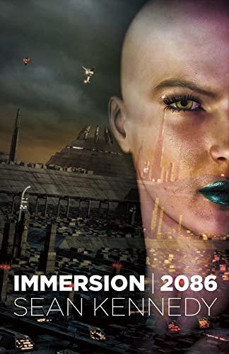 Immersion: 2086: Sean Kennedy