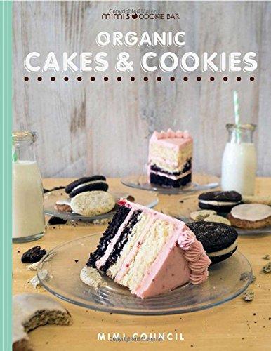 9781682225691: Mimi's Cookie Bar - Organic Cakes & Cookies