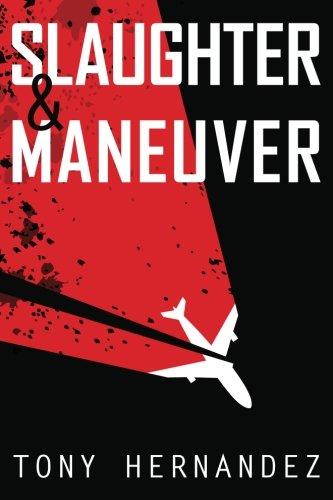 9781682229200: Slaughter & Maneuver