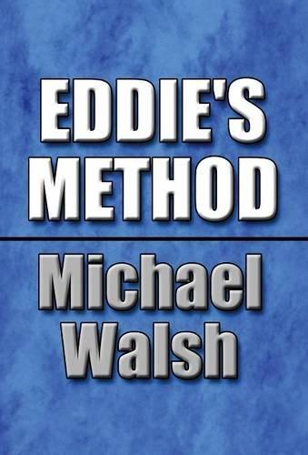 9781682292259: Eddie's Method