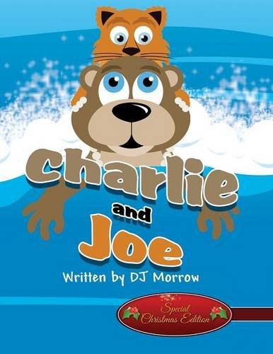 9781682293546: Charlie and Joe: (Special Christmas Edition)