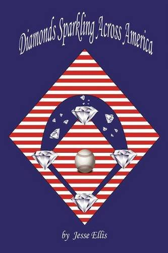 9781682294543: Diamonds Sparkling Across America: A Common Fan's Love Affair with America's Ballparks: (PAPERBACK EDITION)