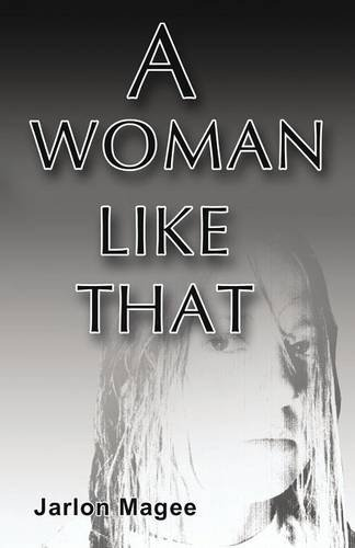 9781682294635: A Woman Like That: (PAPERBACK EDITION)