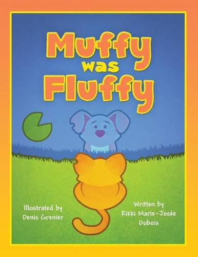 9781682295151: Muffy was Fluffy: (Paperback Edition)