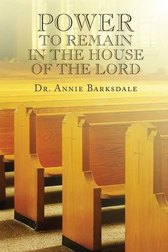 9781682295762: Power to Remain in the House of the Lord: (Paperback Edition)