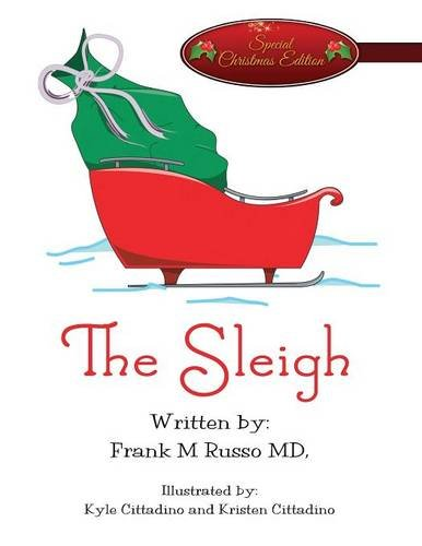 9781682296059: The Sleigh: (Special Christmas Edition)