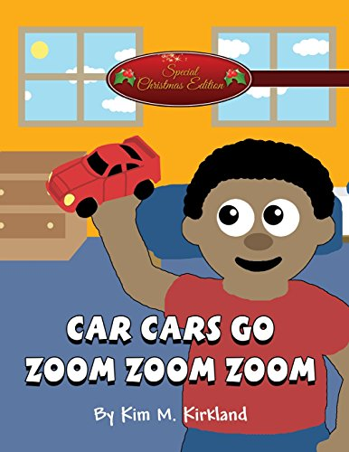 9781682298374: Car Cars Go Zoom Zoom Zoom: (Special Christmas Edition)
