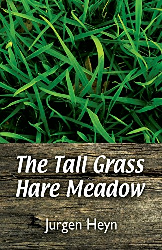 9781682298589: The Tall Grass Hare Meadow