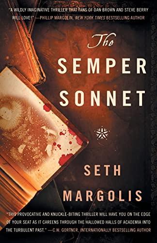 The Semper Sonnet: Seth Margolis