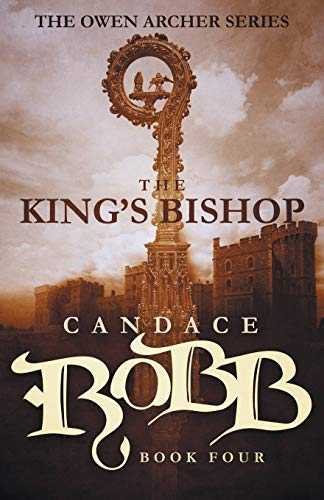 9781682301043: The King's Bishop: The Owen Archer Series - Book Four