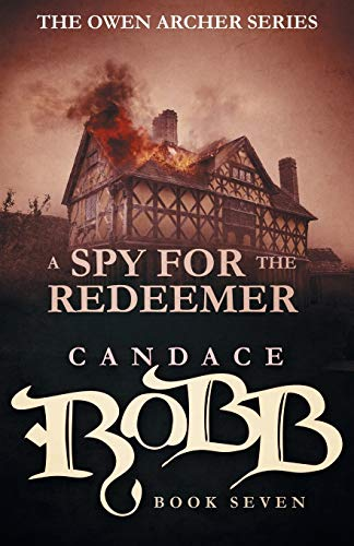 9781682301074: A Spy for the Redeemer: The Owen Archer Series - Book Seven