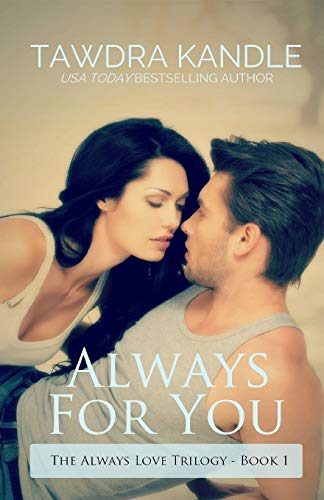 Always for You: The Always Love Trilogy: Kandle, Tawdra