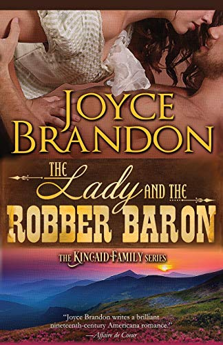 9781682302460: The Lady and the Robber Baron: The Kincaid Family Series - Book Two